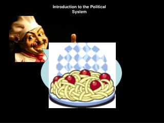 Introduction to the Political System