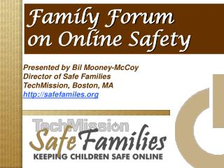 Family Forum on Online Safety