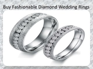 Fashionable Diamond Wedding Rings