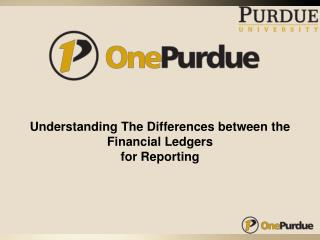 Understanding The Differences between the Financial Ledgers for Reporting