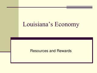Louisiana's Economy