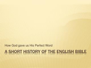 A Short History of the English Bible