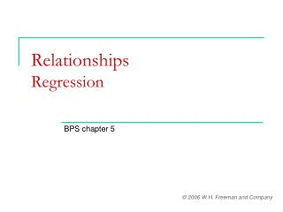Relationships Regression
