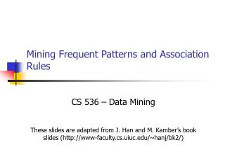 Mining Frequent Patterns and Association Rules
