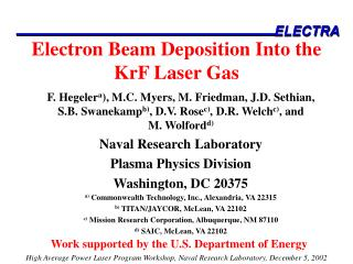 Electron Beam Deposition Into the KrF Laser Gas