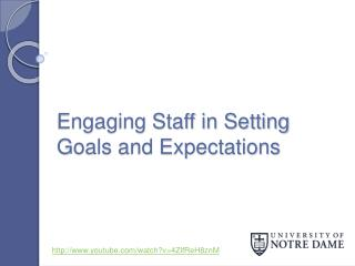 Engaging Staff in Setting Goals and Expectations