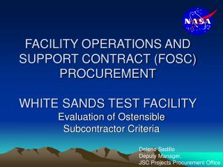 FACILITY OPERATIONS AND SUPPORT CONTRACT (FOSC) PROCUREMENT WHITE SANDS TEST FACILITY