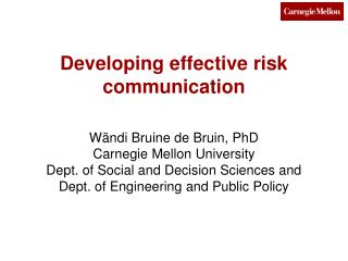 Developing effective risk communication