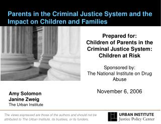 Parents in the Criminal Justice System and the Impact on Children and Families