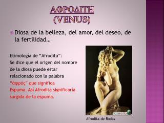 Afrodith ( Venus)