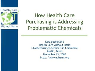 How Health Care Purchasing is Addressing Problematic Chemicals