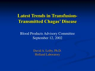 Latest Trends in Transfusion-Transmitted Chagas' Disease