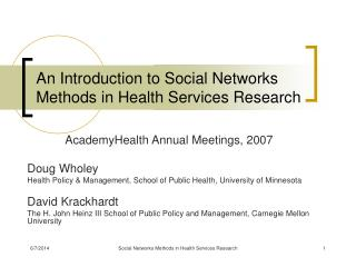 An Introduction to Social Networks Methods in Health Services Research