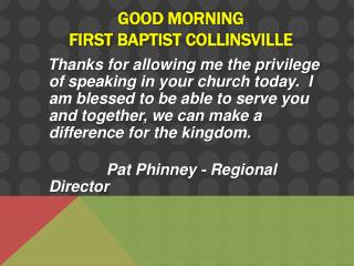 good morning first Baptist collinsville