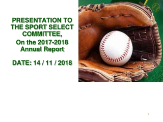 PRESENTATION TO THE SPORT SELECT COMMITTEE, On the 2017-2018 Annual Report