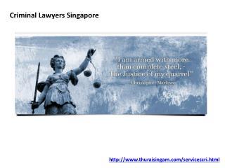 Criminal Lawyers Singapore thuraisingam