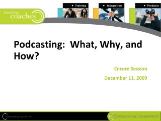 Podcasting: What, Why, and How?