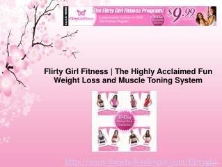 flirty girl fitness delivering thousands from obesity