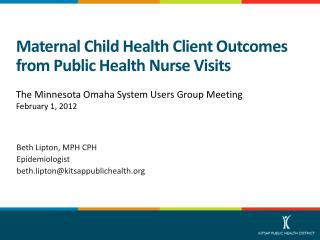 Maternal Child Health Client Outcomes from Public Health Nurse Visits