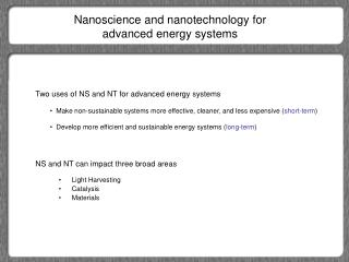 Nanoscience and nanotechnology for advanced energy systems