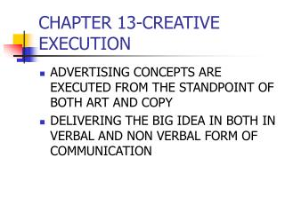 CHAPTER 13-CREATIVE EXECUTION