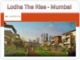 Lodha The Rise Mumbai
