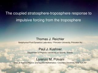 The coupled stratosphere-troposphere response to impulsive forcing from the troposphere