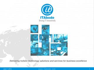 Delivering holistic technology solutions and services for business excellence