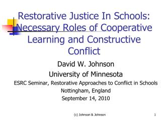 Restorative Justice In Schools:  Necessary Roles of Cooperative Learning and Constructive Conflict