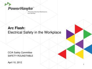 Arc Flash:  Electrical Safety in the Workplace