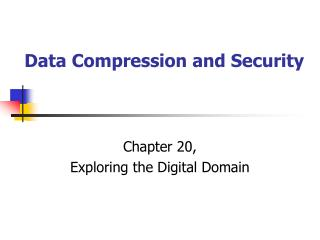 Data Compression and Security