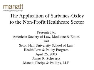 The Application of Sarbanes-Oxley to the Non-Profit Healthcare Sector