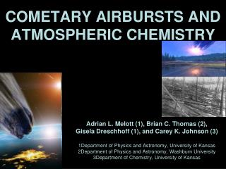 COMETARY AIRBURSTS AND ATMOSPHERIC CHEMISTRY