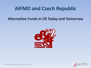 AIFMD  and Czech Republic