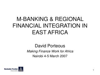 M-BANKING & REGIONAL FINANCIAL INTEGRATION IN EAST AFRICA