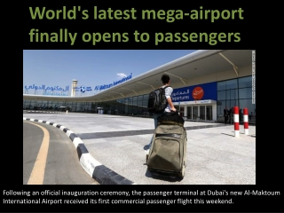 World's latest mega-airport finally opens to passengers