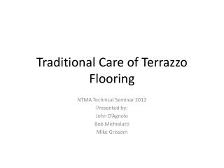 PPT Traditional Care Of Terrazzo Flooring PowerPoint Presentation - How to care for terrazzo floors