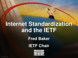Internet Standardization and the IETF