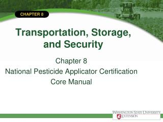 Transportation, Storage,  and Security