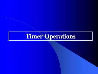 Timer Operations