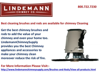 Best cleaning brushes are available for chimney Cleaning