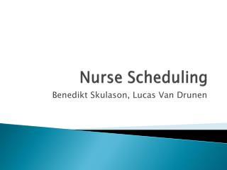 Nurse Scheduling