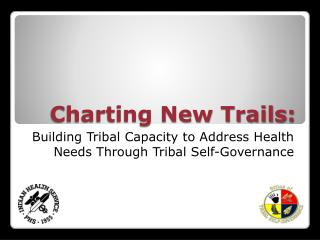Charting New Trails: