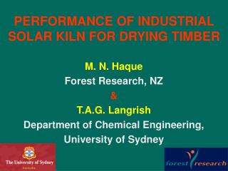PERFORMANCE OF INDUSTRIAL SOLAR KILN FOR DRYING TIMBER