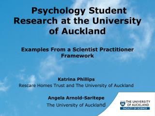Psychology Student Research at the University of Auckland  Examples From a Scientist Practitioner Framework