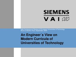 An Engineer´s View on Modern Curricula of Universities of Technology