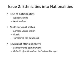Issue 2: Ethnicities into Nationalities
