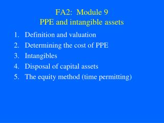 FA2:  Module 9 PPE  and  intangible assets