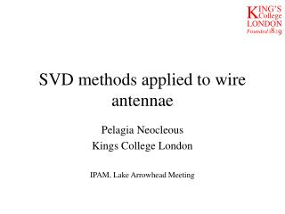 SVD methods applied to wire antennae