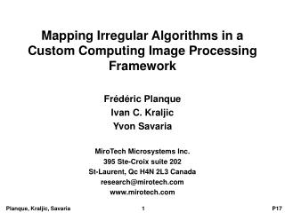 Mapping Irregular Algorithms in a Custom Computing Image Processing Framework